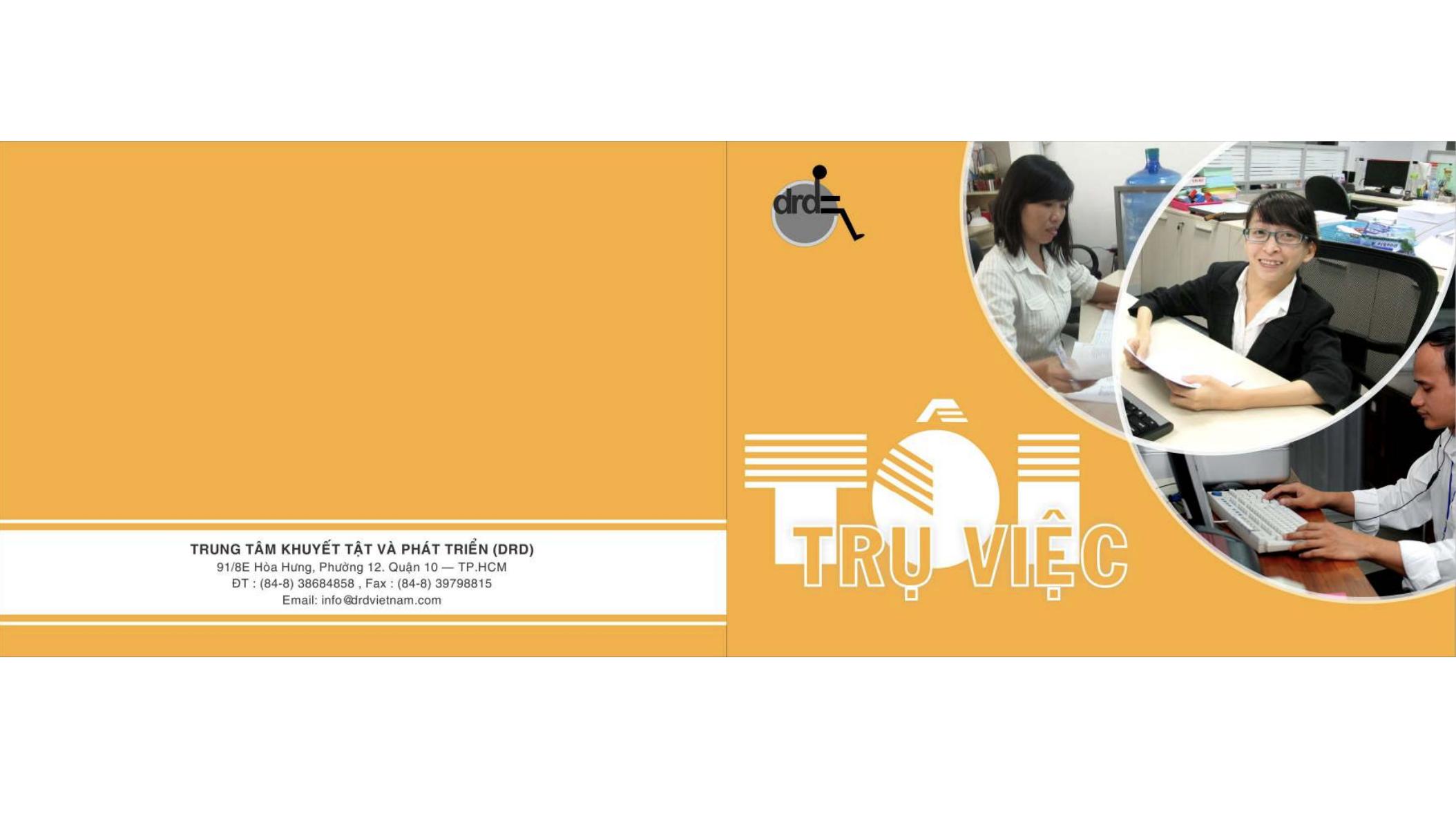 Tôi trụ việc | DRD 2014 (In Vietnamese only)